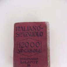 Diccionarios antiguos: ITALIANO - SPAGNUOLO - AGEJAS - 12000 VOCABOLI - DIZIONARIO LILIPUT 21. Lote 50618744