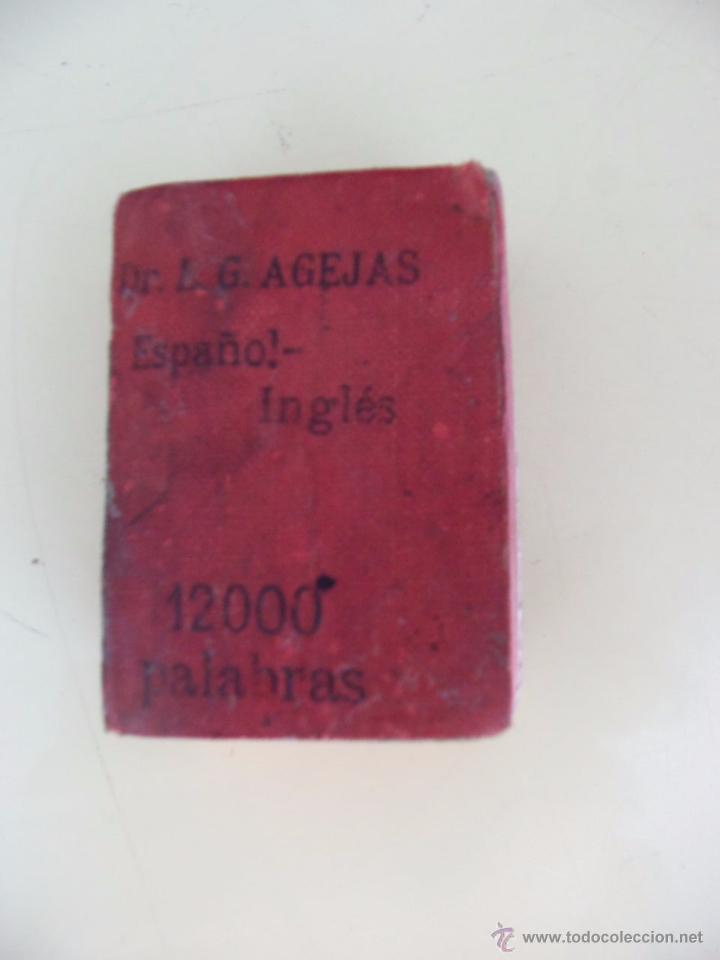 ESPAÑOL - INGLES - AGEJAS - 12000 PALABRAS - DICCIONARIO LILIPUTIENSE (Libros Antiguos, Raros y Curiosos - Diccionarios)