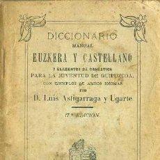 Diccionarios antiguos: ASTIGARRAGA Y UGARTE : DICCIONARIO MANUAL EUZKERA CASTELLANO Y ELEMENTOS DE GRAMÁTICA - TOLOSA 1920. Lote 51060216