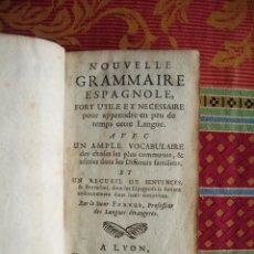Diccionarios antiguos: 1695-NUEVA GRAMATICA ESPAÑOLA. DICCIONARIO ESPAÑOL FRANCES. ORIGINAL. Lote 51191880