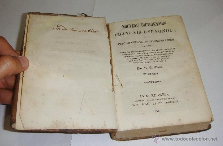 Diccionarios antiguos: Nouveau Dictionnaire Francais - Espagnol. Paris - 1853 - Foto 3 - 51548301