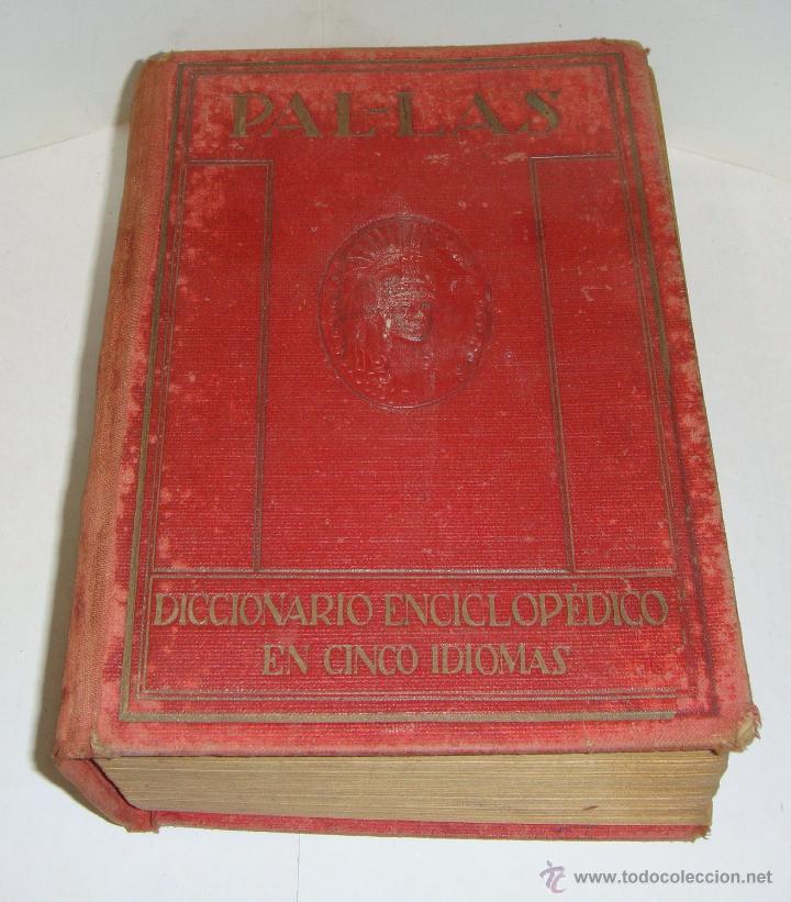 PAL-LAS. DICCIONARIO ENCICLOPÉDICO MANUAL EN CINCO IDIOMAS. (Libros Antiguos, Raros y Curiosos - Diccionarios)