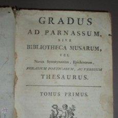 Diccionarios antiguos: GRADUS AD PARNASSUM SIVE BIBLIOTHECA MUSARUM. MATRITI AÑO 1741. 2 TOMOS. Lote 51702770