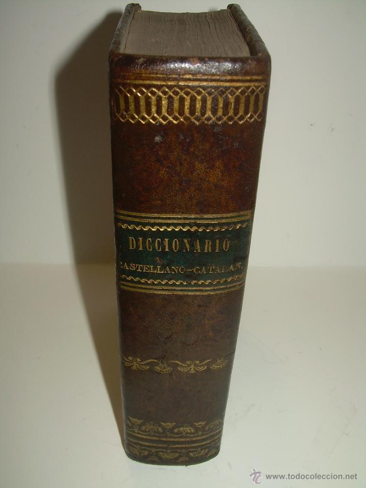 Diccionarios antiguos: ANTIGUO LIBRO TAPAS DE PIEL....DICCIONARIO CASTELLANO - CATALAN.....AÑO.1.836. - Foto 2 - 51741370