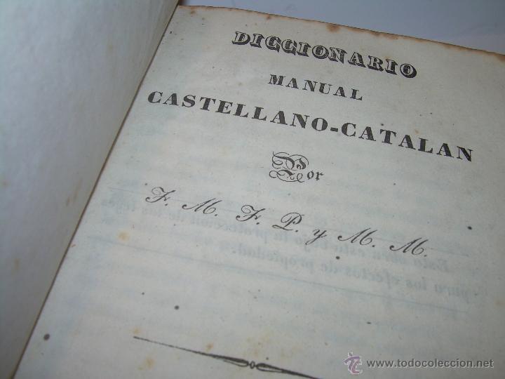 Diccionarios antiguos: ANTIGUO LIBRO TAPAS DE PIEL....DICCIONARIO CASTELLANO - CATALAN.....AÑO.1.836. - Foto 3 - 51741370
