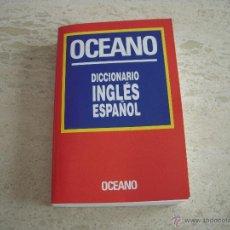 Diccionarios antiguos: DICCIONARIO INGLÉS ESPAÑOL. OCEANO. Lote 51787969