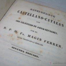 Diccionarios antiguos: DICCIONARIO TAPAS DE PIEL......CASTELLANO - CATALAN........CON 1.670 REFRANES.....AÑO 1.847. Lote 51936411