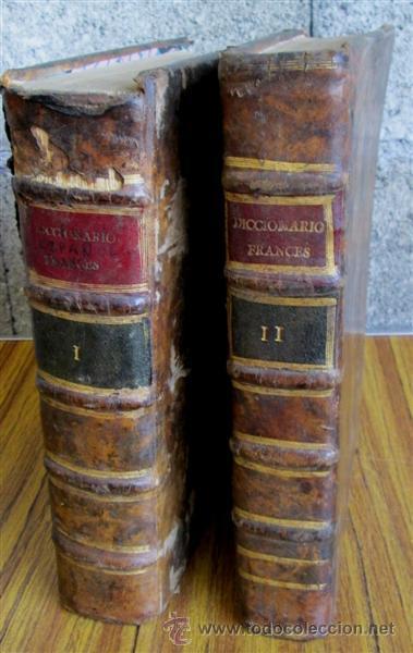 2 TOMOS - DICCIONARIO NUEVO DE LAS LENGUAS ESPAÑOLAS Y FRANCESAS - POR FRANCISCO SOBRINO 1734 (Libros Antiguos, Raros y Curiosos - Diccionarios)