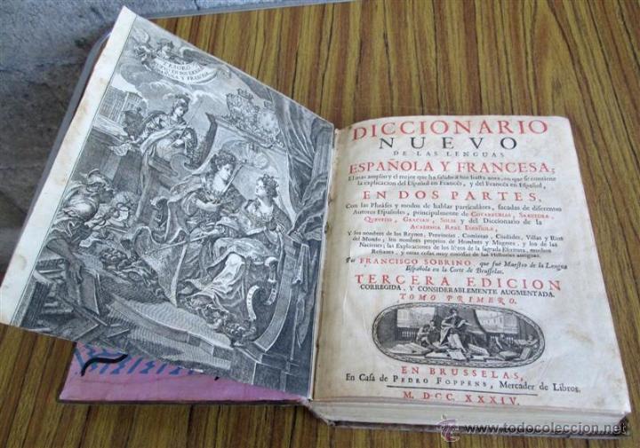 Diccionarios antiguos: 2 tomos - Diccionario nuevo de las lenguas españolas y francesas - Por Francisco Sobrino 1734 - Foto 5 - 52124821