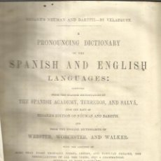 Diccionarios antiguos: PRONOUNCING DICTIONARY OF THE SPANISH AND ENGLISHM ARIANO VELÁZQUEZ DE LA CADENA. CÁDIZ. 1861. Lote 52127727
