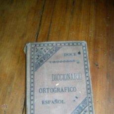 Diccionarios antiguos: DICCIONARIO ORTOGRÁFICO ETIMOLÓGICO ESPAÑOL. Lote 53174290