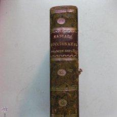 Diccionarios antiguos: NOUVEAU DICTIONNAIRE DE POCHE FRANÇAIS-ESPAGNOL, OU ABREGE DU DICTIONNAIRE DE NUÑEZ DE TABOADA 1825. Lote 53529860