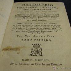 Diccionarios antiguos: DICCIONARIO GEOGRÁFICO UNIVERSAL QUE COMPRENDE LAS CUATRO PARTES DEL MUNDO A B MADRID 1795. Lote 53621992