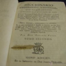 Diccionarios antiguos: DICCIONARIO GEOGRÁFICO UNIVERSAL QUE COMPRENDE LAS CUATRO PARTES DEL MUNDO C E MADRID 1795. Lote 53623445