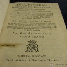 Diccionarios antiguos: DICCIONARIO GEOGRÁFICO UNIVERSAL QUE COMPRENDE LAS CUATRO PARTES DEL MUNDO T Z MADRID 1795. Lote 53623752