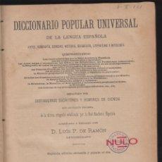 Diccionarios antiguos: DICCIONARIO POPULAR UNIVERSAL DE LA LENGUA ESPAÑOLA 5º TOMO BARCELONA 1116 PAGINAS AÑO 1899 LE822. Lote 53629002