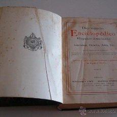 Diccionarios antiguos: DICCIONARIO ENCICLOPÉDICO HISPANO-AMERICANO. RM72984. . Lote 54172064