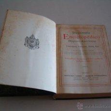 Diccionarios antiguos: DICCIONARIO ENCICLOPÉDICO HISPANO-AMERICANO. RM72986. . Lote 54172154