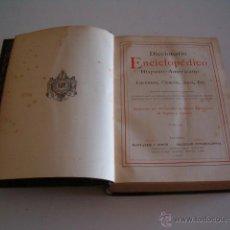 Diccionarios antiguos: DICCIONARIO ENCICLOPÉDICO HISPANO-AMERICANO. RM72988. . Lote 54172237