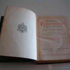 Diccionarios antiguos: DICCIONARIO ENCICLOPÉDICO HISPANO-AMERICANO. RM72989. . Lote 54172292