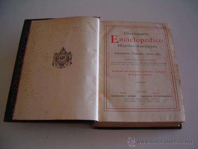 DICCIONARIO ENCICLOPÉDICO HISPANO-AMERICANO. RM72997. (Libros Antiguos, Raros y Curiosos - Diccionarios)