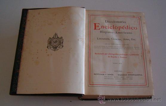 DICCIONARIO ENCICLOPÉDICO HISPANO-AMERICANO. RM72998. (Libros Antiguos, Raros y Curiosos - Diccionarios)