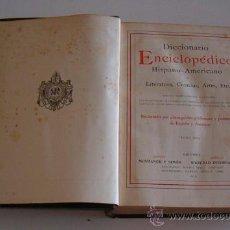 Diccionarios antiguos: DICCIONARIO ENCICLOPÉDICO HISPANO-AMERICANO. RM72998. . Lote 54173347