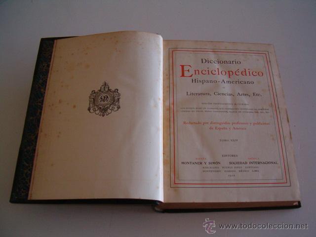 DICCIONARIO ENCICLOPÉDICO HISPANO-AMERICANO. RM73004. (Libros Antiguos, Raros y Curiosos - Diccionarios)