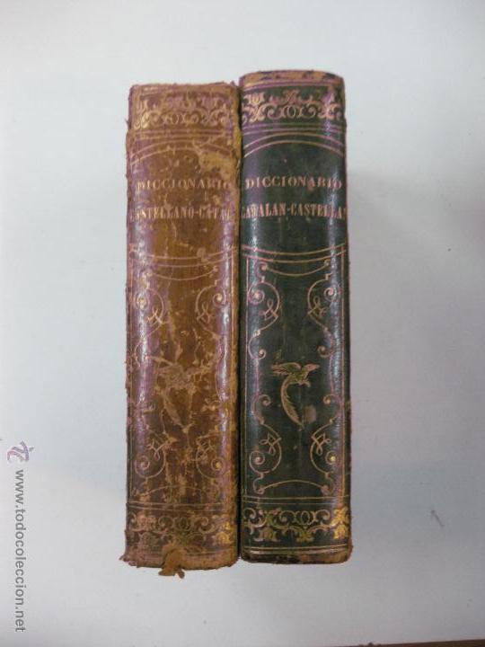 DICCIONARIO CASTELLANO - CATALAN Y CATALAN - CASTELLANO CON 1670 REFRANES. MAGIN FERRER. 1847-1854. (Libros Antiguos, Raros y Curiosos - Diccionarios)