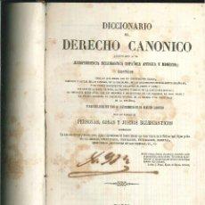 Diccionarios antiguos: DICCIONARIO DE DERECHO CANÓNICO. . Lote 54486159