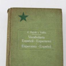 Diccionarios antiguos: L-5679. VOCABULARIO ESPAÑOL ESPERANTO. POR F. PUJULA Y VALLES. F. GRANADA EDITORES. Lote 54610400