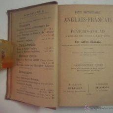 Diccionarios antiguos: PETIT DICTIONNAIRE ANGLAIS-FRANÇAIS ET FRANÇAIS - ANGLAIS. 1919.. Lote 54727175
