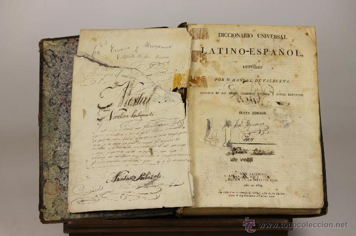 7207 - DICCIONARIO UNIVERSAL LATINO-ESPAÑOL. 6ª EDI. M. VALBUENA. IMP. REAL. 1829. (Libros Antiguos, Raros y Curiosos - Diccionarios)