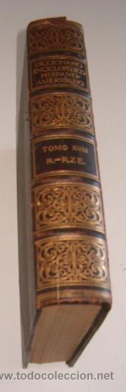 DICCIONARIO ENCICLOPÉDICO HISPANO-AMERICANO. TOMO XVIII. RM73491. (Libros Antiguos, Raros y Curiosos - Diccionarios)