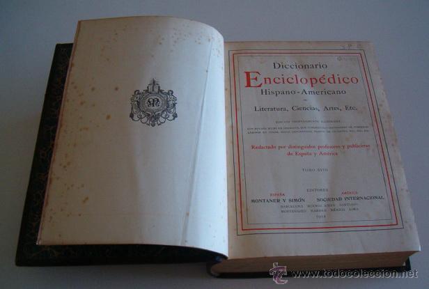 Diccionarios antiguos: Diccionario Enciclopédico Hispano-Americano. Tomo XVIII. RM73491. - Foto 3 - 54800465