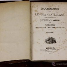 Diccionarios antiguos: 6171 - DICCIONARIO DE LA LENGUA CASTELLANA. PEDRO LABERNIA. LI. ESTEVAN PUJAL. 1867.. Lote 49280125