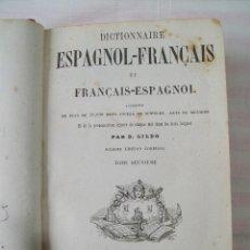 Diccionarios antiguos: DICTIONNAIRE ESPAGNOL-FRANÇAIS ET FRANÇAIS-ESPAGNOL PAR D.GILDO PARIS 1867 2 TOMOS. Lote 54817332