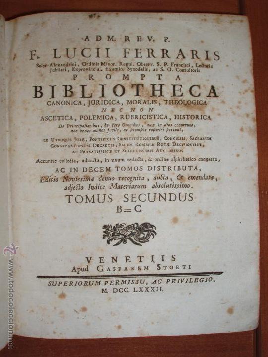 Diccionarios antiguos: PERGAMINO. PROMPTA BIBLIOTHECA F. LUCII FERRARIS. VENETIIS 1782. ATENCIÓN COMPLETA 10 TOMOS. - Foto 3 - 54953162
