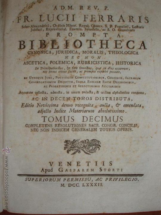 Diccionarios antiguos: PERGAMINO. PROMPTA BIBLIOTHECA F. LUCII FERRARIS. VENETIIS 1782. ATENCIÓN COMPLETA 10 TOMOS. - Foto 11 - 54953162