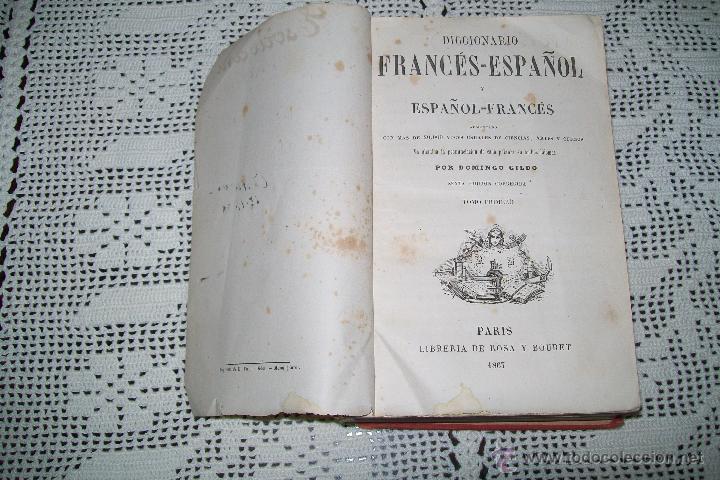 Diccionarios antiguos: DICTIONNAIRE ESPAGNOL-FRANÇAIS ET FRANÇAIS-ESPAGNOL PAR D.GILDO PARIS 1867 2 TOMOS - Foto 4 - 54817332