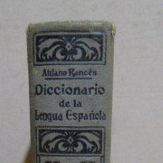 Diccionarios antiguos: DICCIONARIO DE LA LENGUA ESPAÑOLA ATILANO RANCÉS EDITORIAL RAMON SOPENA S.A. BARCELONA AÑO 1935. Lote 55063020