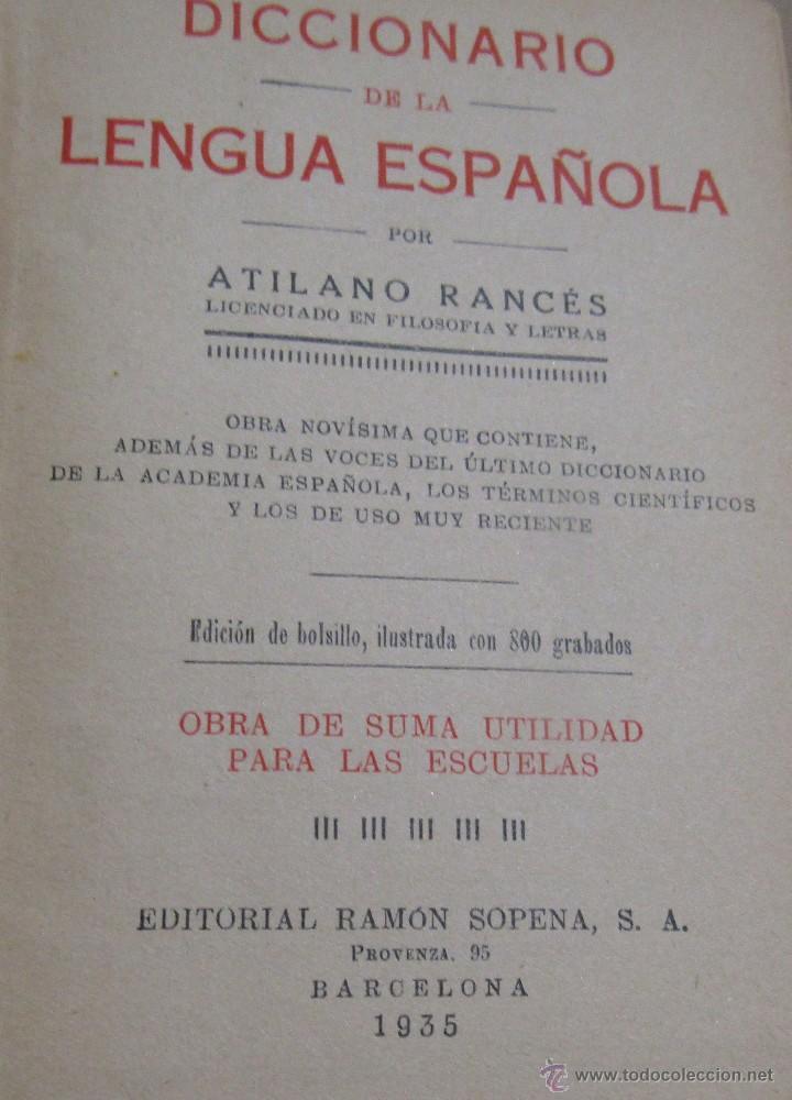 Diccionarios antiguos: DICCIONARIO DE LA LENGUA ESPAÑOLA ATILANO RANCÉS EDITORIAL RAMON SOPENA S.A. BARCELONA AÑO 1935 - Foto 3 - 55063020