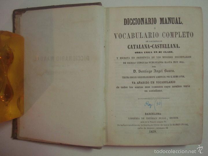 SAURA. DICCIONARIO MANUAL O VOCABULARIO DE LAS LENGUAS CATALANA-CASTELLANA. 1859 (Libros Antiguos, Raros y Curiosos - Diccionarios)