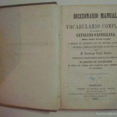 Diccionarios antiguos: SAURA. DICCIONARIO MANUAL O VOCABULARIO DE LAS LENGUAS CATALANA-CASTELLANA. 1859. Lote 56523091