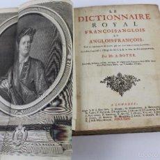Diccionarios antiguos: L- 3758. DICTIONNAIRE ROYAL FRANÇOIS-ANGLOIS. PAR MR. BOYER. 1729.. Lote 56560736