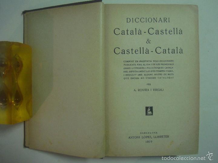 Diccionarios antiguos: ROVIRA I VIRGILI. DICCIONARI CATALÀ-CASTELLÀ I CASTELLÀ-CATALÀ.1919. 1A EDICIÓN. - Foto 2 - 56673036