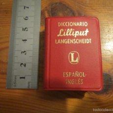 Diccionarios antiguos: DICCIONARIO MINIATURA LANGENSCHEIDT ESPAÑOL/INGLES ( ALGUNA HOJA MAL TROQUELADA ) LILIPUT. Lote 57083251