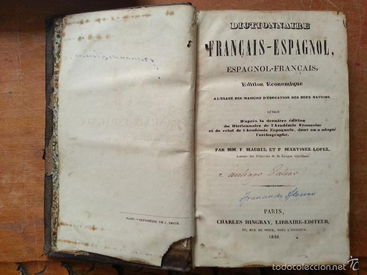 Diccionarios antiguos: 1840 DICCIONARIO - MARTINEZ - ESPAÑ FRANC , ESPAÑOL FRANCES - TAPA PIEL EDICION ECONOMIQUE, PARIS - Foto 2 - 57252143