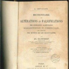 Diccionarios antiguos: DICTIONNAIRE DES ALTÉRATIONS ET FALSIFICATIONS.....ER. BRAUDIMONT. Lote 57261640