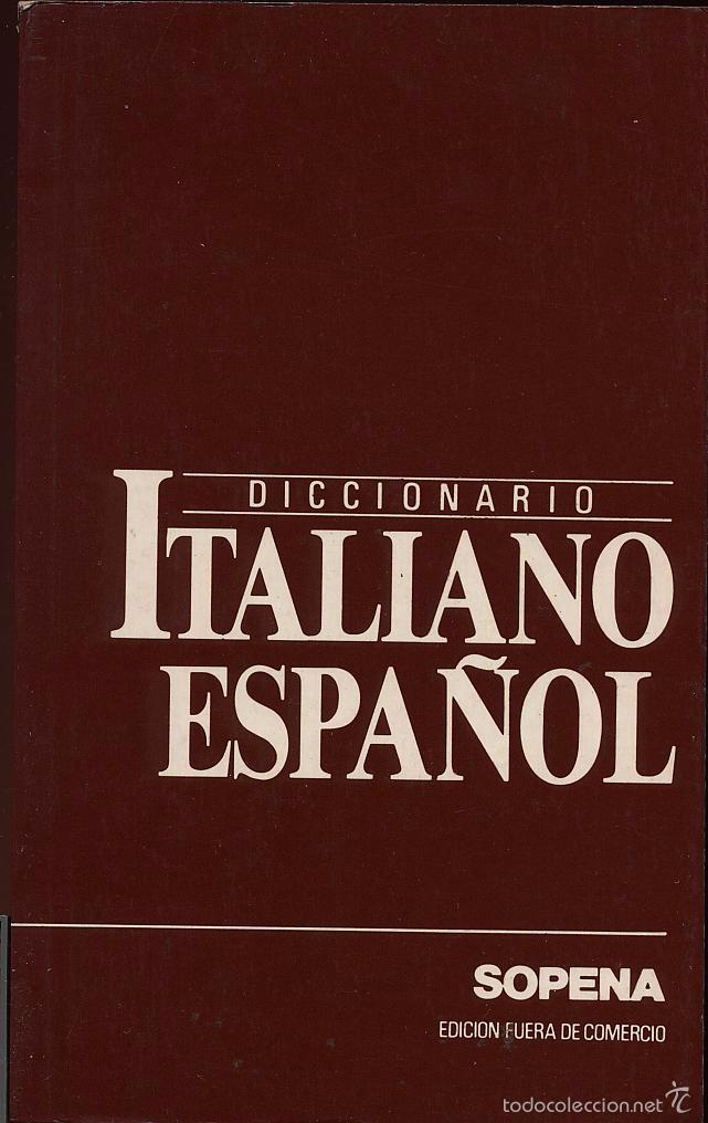 DICCIONARIO ITALIANO ESPAÑOL ---- REFM1E2 (Libros Antiguos, Raros y Curiosos - Diccionarios)